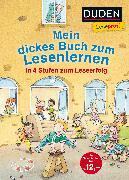 Cover-Bild zu Duden Leseprofi - Mein dickes Buch zum Lesenlernen: In 4 Stufen zum Leseerfolg von Fischer-Hunold, Alexandra