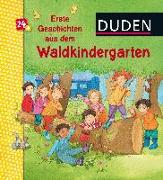 Cover-Bild zu Duden: Erste Geschichten aus dem Waldkindergarten von Holthausen, Luise