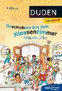 Cover-Bild zu Duden Leseprofi - Silbe für Silbe: Geschichten aus dem Klassenzimmer, 1. Klasse von Schulze, Hanneliese