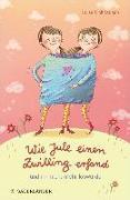 Cover-Bild zu Wie Jule einen Zwilling erfand und ihn nicht mehr loswurde (eBook) von Holthausen, Luise
