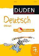 Cover-Bild zu Deutsch in 15 Minuten - Diktat 7. Klasse (eBook) von Dudenredaktion, Dirk