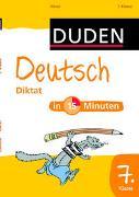 Cover-Bild zu Deutsch in 15 Minuten - Diktat 7. Klasse von Hennig, Dirk (Illustr.)