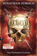 Cover-Bild zu Stroud, Jonathan: Lockwood & Co. - Der Wispernde Schädel