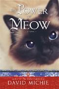 Cover-Bild zu The Power of Meow von Michie, David