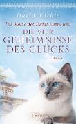 Cover-Bild zu Die Katze des Dalai Lama und die vier Geheimnisse des Glücks (eBook) von Michie, David