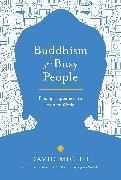 Cover-Bild zu Buddhism for Busy People (eBook) von Michie, David