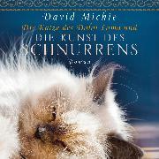 Cover-Bild zu Die Katze des Dalai Lama und die Kunst des Schnurrens (Ungekürzt) (Audio Download) von Michie, David