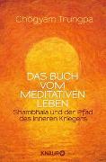 Cover-Bild zu Das Buch vom meditativen Leben von Trungpa, Chögyam