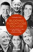 Cover-Bild zu Buddhas furchtlose Töchter von Haas, Michaela