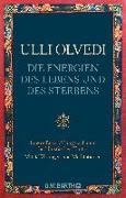 Cover-Bild zu Die Energien des Lebens und des Sterbens von Olvedi, Ulli