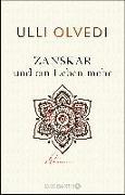 Cover-Bild zu Zanskar und ein Leben mehr von Olvedi, Ulli
