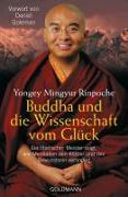 Cover-Bild zu Buddha und die Wissenschaft vom Glück von Mingyur Rinpoche, Yongey