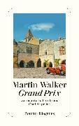 Cover-Bild zu Walker, Martin: Grand Prix (eBook)