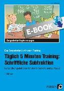 Cover-Bild zu Täglich 5 Minuten Training: Schriftl. Subtraktion (eBook) von Hohmann, Karin