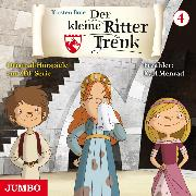 Cover-Bild zu Der kleine Ritter Trenk. Original-Hörspiele zur ZDF-Serie. 1. Staffel [4] (Audio Download) von Boie, Kirsten