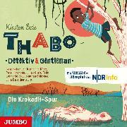 Cover-Bild zu Thabo - Detektiv & Gentleman. Die Krokodil-Spur (Audio Download) von Boie, Kirsten
