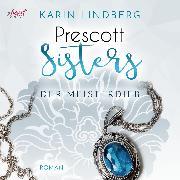 Cover-Bild zu Lindberg, Karin: Prescott Sisters (3) - Der Meisterdieb (Audio Download)