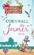 Cover-Bild zu Lindberg, Karin: Cornwall für immer (eBook)