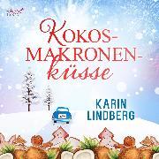 Cover-Bild zu Lindberg, Karin: Kokosmakronenküsse (Audio Download)