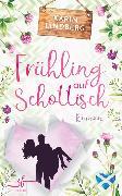 Cover-Bild zu Lindberg, Karin: Frühling auf Schottisch (eBook)
