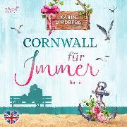 Cover-Bild zu Lindberg, Karin: Cornwall für immer (Audio Download)