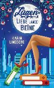 Cover-Bild zu Lindberg, Karin: Lügen, Liebe, lange Beine (eBook)