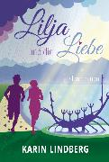 Cover-Bild zu Lindberg, Karin: Lilja und die Liebe (eBook)