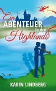 Cover-Bild zu Lindberg, Karin: Ein Abenteuer in den Highlands (eBook)