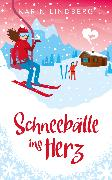 Cover-Bild zu Lindberg, Karin: Schneebälle ins Herz (eBook)