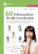 Cover-Bild zu 60 Bild-Leserätsel für die Grundschule von Pufendorf, Christine von