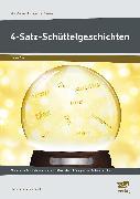 Cover-Bild zu 4-Satz-Schüttelgeschichten von Pufendorf, Christine von