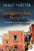 Cover-Bild zu Trügerisches Neapel von Paretta, Fabio