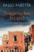 Cover-Bild zu Trügerisches Neapel (eBook) von Paretta, Fabio