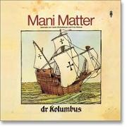 Cover-Bild zu Matter, Mani (Komponist): Dr Kolumbus