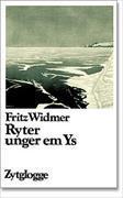 Cover-Bild zu Widmer, Fritz: Ryter unger em Ys