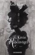 Cover-Bild zu Mosse, Kate: Der Kreis der Rabenvögel