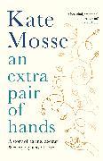 Cover-Bild zu Mosse, Kate: An Extra Pair of Hands