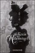 Cover-Bild zu Mosse, Kate: Der Kreis der Rabenvögel (eBook)