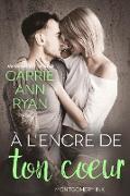 Cover-Bild zu À l'encre de ton coeur (Montgomery Ink, #0.5) (eBook) von Ryan, Carrie Ann