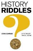 Cover-Bild zu History Riddles: A Treasure Trove Book von Conrad, Leon