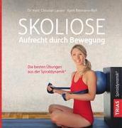 Cover-Bild zu Larsen, Christian: Skoliose - Aufrecht durch Bewegung