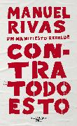 Cover-Bild zu Contra Todo Esto / Against All of This