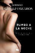 Cover-Bild zu Rumbo a la noche / Heading to the Night