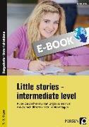 Cover-Bild zu Little Stories - intermediate Level (eBook) von Hoof, Hanna