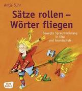 Cover-Bild zu Sätze rollen - Wörter fliegen von Suhr, Antje