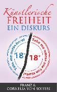 Cover-Bild zu Soisses, Franz von: Künstlerische Freiheit (eBook)