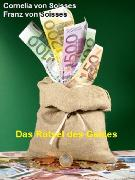Cover-Bild zu Soisses, Franz von: Das Rätsel des Geldes (eBook)