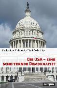 Cover-Bild zu Die USA - eine scheiternde Demokratie? (eBook) von Leggewie, Claus (Beitr.)