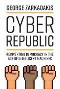 Cover-Bild zu Cyber Republic (eBook) von Zarkadakis, George