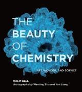 Cover-Bild zu The Beauty of Chemistry (eBook) von Ball, Philip
